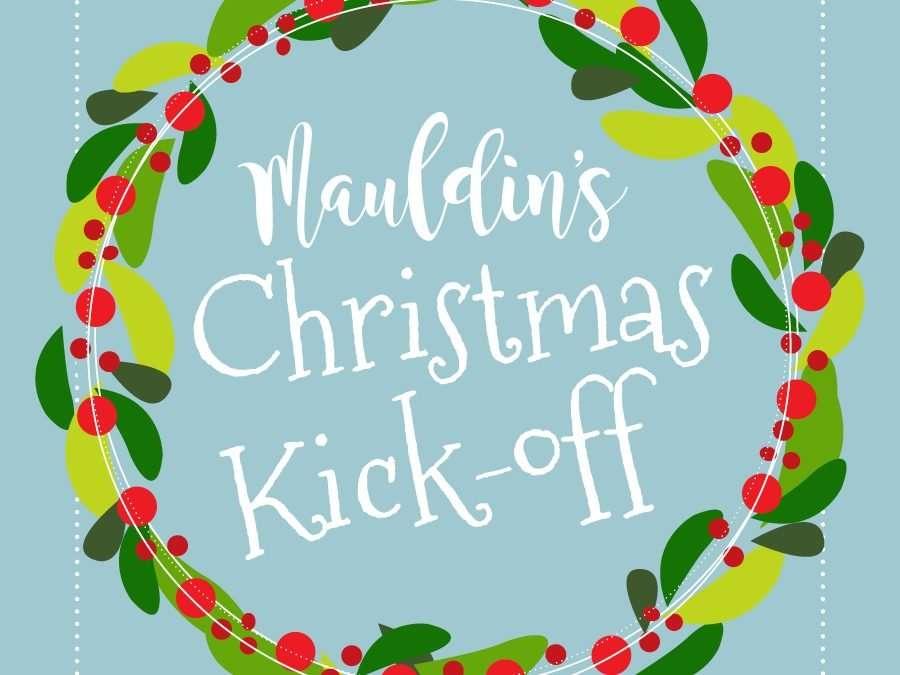 Mauldin's Christmas Kick-off