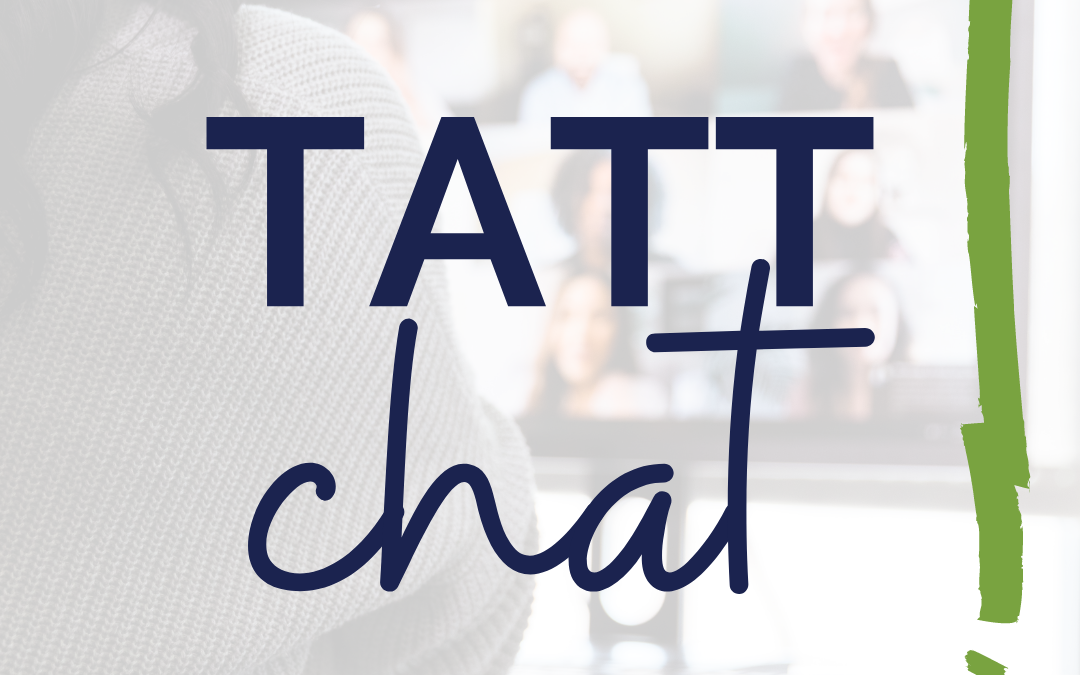 TATT Chat Recap – January 21, 2021