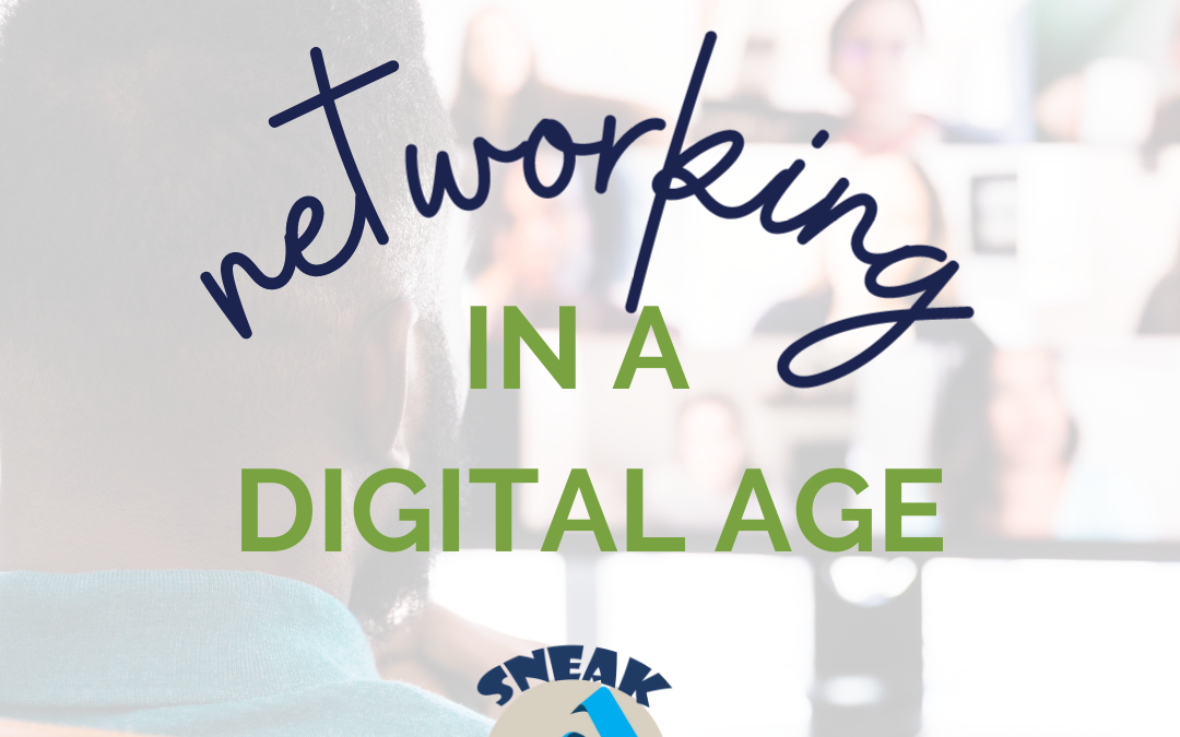 Sneak Pique – Networking in a Digital Age Recap