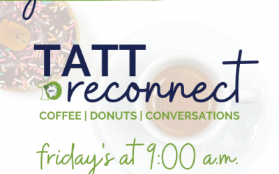 TATT Re-Connect: Coffee, Donuts + Conversations